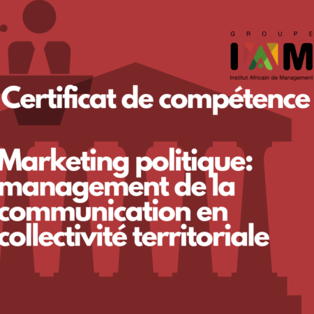 Certificat de compétence en Marketing politique : management de la communication en collectivité territoriale